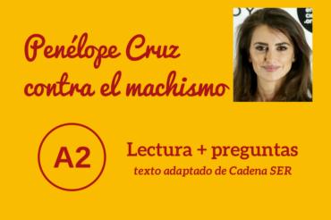 Penélope Cruz contra el machismo – A2