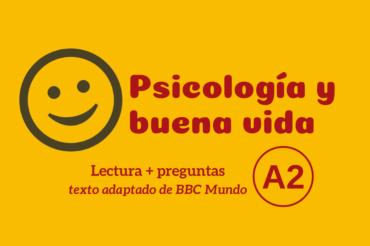 Psicología y buena vida – A2