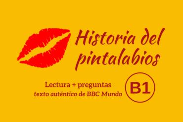Historia del pintalabios – B1