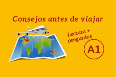 Consejos antes de viajar – A1