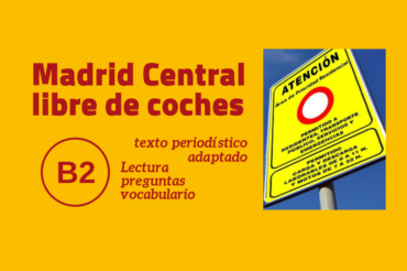 Madrid Central libre de coches – B2