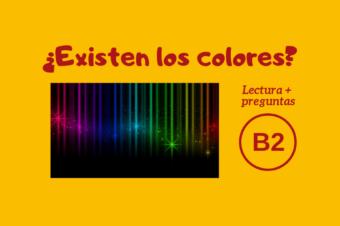¿Existen los colores – B2
