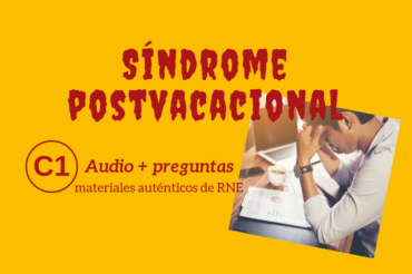 Síndrome postvacacional – C1