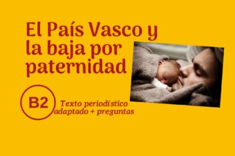 El País Vasco y la baja por paternidad – B2