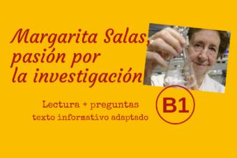 Margarita Salas, pasión por la investigación – B1