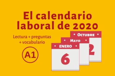 El calendario laboral de 2020 – A1