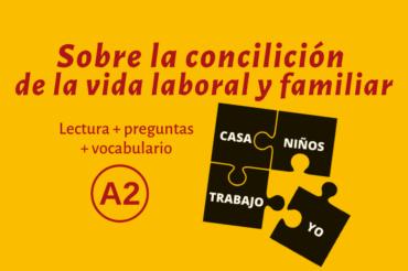 Sobre la conciliación de la vida laboral y familiar – A2