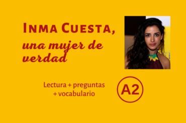 Inma Cuesta, una mujer de verdad – A2