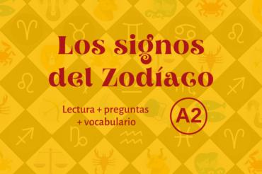 Los signos del Zodíaco – A2