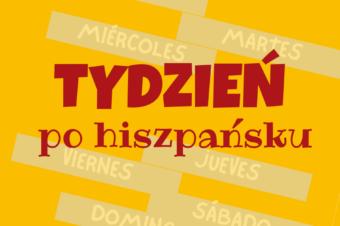 Tydzień po hiszpańsku